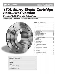 Installation Instructions Chesterton 170L Slurry Single Cartridge Seal Wet Version